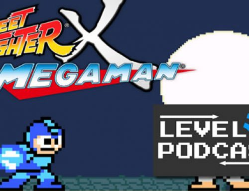 Level 7 Podcast – 31: Street Fighter X Mega Man?!