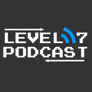 Level 7 Podcast